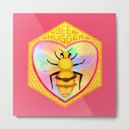 Bee Hugger - Save The Bees Metal Print