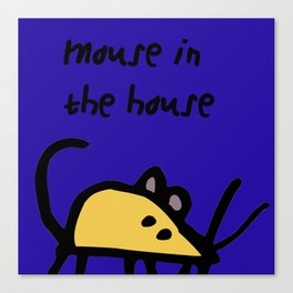 mouse in the house Canvas Print