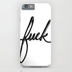 Fuck Slim Case iPhone 6