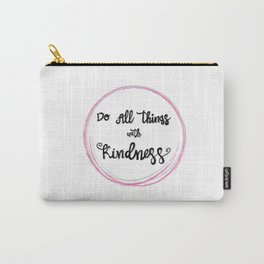 'Do All Things With Kindness' hand-lettered design by Annalee Beer Carry-All Pouch