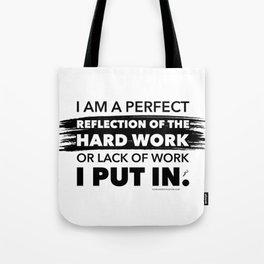 Reflection of Hard Work - Black Tote Bag