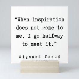 11 |   Sigmund Freud Quotes | 190926 Mini Art Print