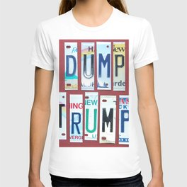 "No Trump! Anti Trump Gifts. ""Dump Trump"" in Sassy License Plate Lettering T-shirt"
