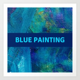 Blue Painting Art Print