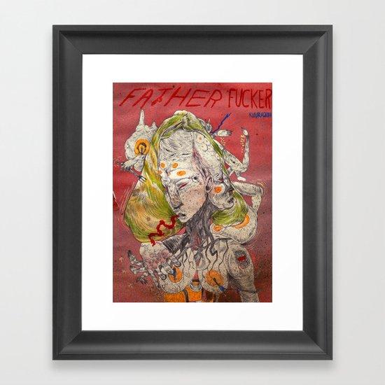 father fucker 2011 Framed Art Print