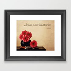 Don't Wait Framed Art Print