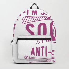 I Am Not Anti Social Backpack