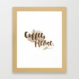 Coffee Please Kitchen Quote Framed Art Print
