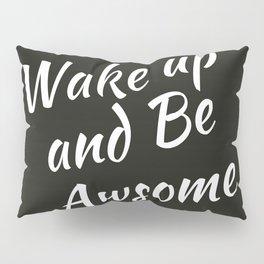 Bedroom | Teen Room | Black Pillow | Wakeup | Quotes Pillow Sham