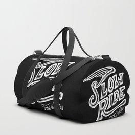 Slow Ride Duffle Bag