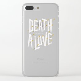 Death from a love Clear iPhone Case