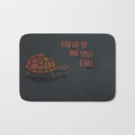 TURTLE says 'CATCH ME IF YOU CAN' Bath Mat