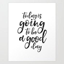 Good Day Art Prints Society6