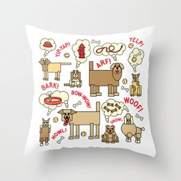 What Dogs Think and Say Throw Pillow