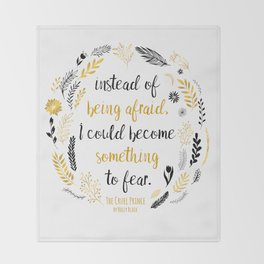 The Cruel Prince Quote Holly Black V2 Throw Blanket
