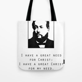 "Spurgeon Quote ""I have a great Christ"" Tote Bag"