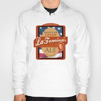 ale giorgini Hoodies featuring American Cream Ale by La Femina Brewing Co.