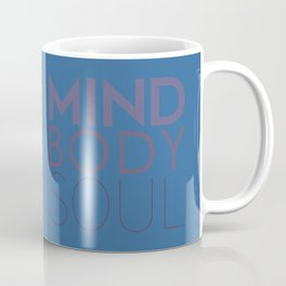 Mind, Body, Soul Coffee Mug