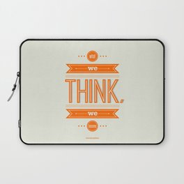 Lab No. 4 - What we think we become Guatama Buddha Quotes Poster Laptop Sleeve
