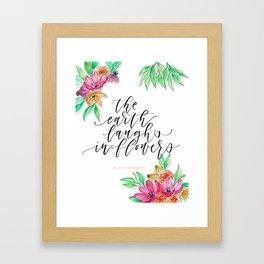 The Earth Laughs in Flower Framed Art Print