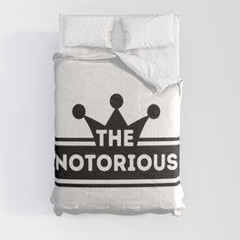 The Notorious Sticker with king icon Comforters