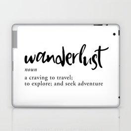 Wanderlust Definition - Minimalist Black Type Laptop & iPad Skin