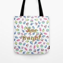 "Cute ""Shine Bright"" watercolor crystals pattern Tote Bag"
