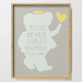 Babar inspired-May you never forget how much I love you Serving Tray