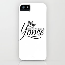 Dont worry, be yonse. iPhone Case