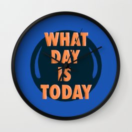 What Day Is Today  Wall Clock