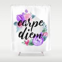 carpe diem Shower Curtains featuring Carpe Diem by Indulge My Heart
