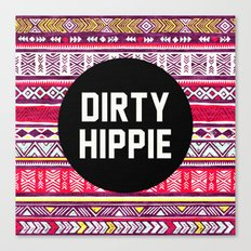 Dirty Hippie Canvas Print