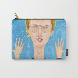 Napoleon, what do you think? Gosh! Carry-All Pouch