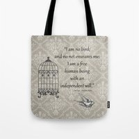 jane eyre Tote Bags featuring Jane Eyre: I am no bird by AfterThisChapter