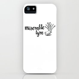 Miserable Lyre iPhone Case