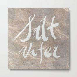 Calligraphy salt water Metal Print