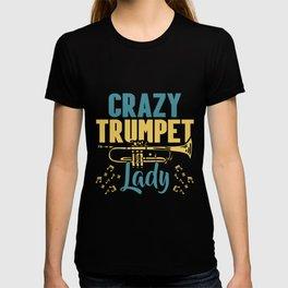 Crazy Trumpet Lady Musician Musical Instrument T-shirt