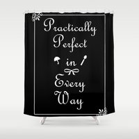 mary poppins Shower Curtains featuring Mary Poppins Practically Perfect by Whimsy and Nonsense