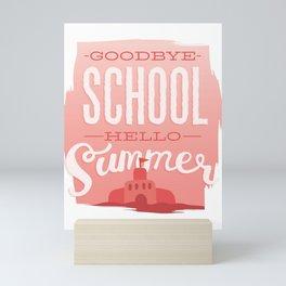 Bye school, hello summer Mini Art Print