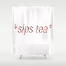 sipping tea Shower Curtain