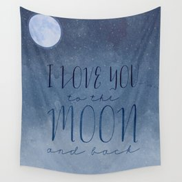 I LOVE you to the MOON and Back Wall Tapestry