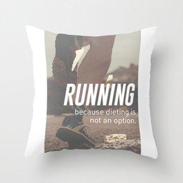 No Diet Just Running Runners Design Throw Pillow