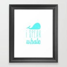 I Speak Whale II Framed Art Print