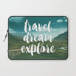 Travel, Dream, Explore Laptop Sleeve