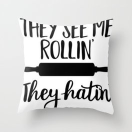 They See Me Rollin' Throw Pillow