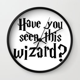 Have you seen this wizard? I Wall Clock