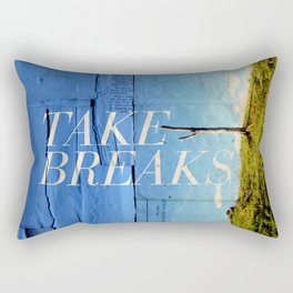 Take breaks. A PSA for stressed creatives. Rectangular Pillow