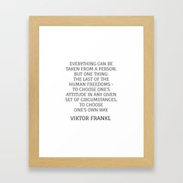 Viktor Frankl Stoic Quote - TO CHOOSE ONE'S OWN WAY Framed Art Print