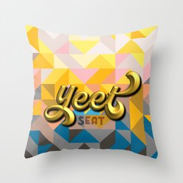 Yeet seat Throw Pillow