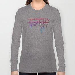 Ain't No Hood Like Motherhood, Funny, Mom, Quote Long Sleeve T-shirt